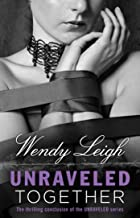 Unraveled Together (English Edition)