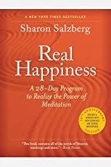 Real Happiness, 10th Anniversary Edition: A 28-Day Program to Realize the Power of Meditation, Enhanced Version Kindle Edition