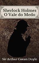 O Vale do Medo: Sherlock Holmes