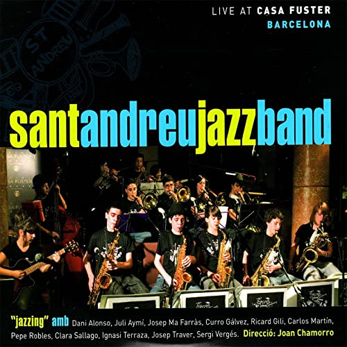 Petite Fleur By Sant Andreu Jazz Band Joan Chamorro On