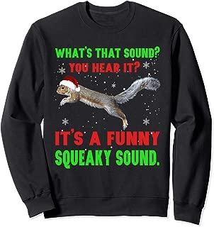 It's A Funny Squeaky Sound Shirt Christmas Squirrel T-Shirt Sweatshirt