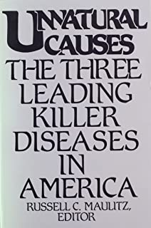 Unnatural Causes: The Three Killer Diseases in America