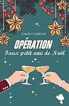 Opération faux petit ami de Noël (French Edition)