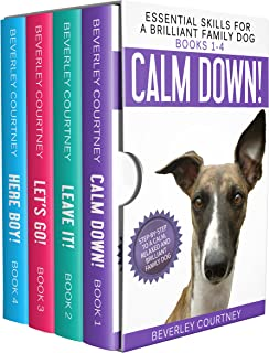 Essential Skills for a Brilliant Family Dog Books 1-4: Calm Down! Leave It! Let`s Go! and Here Boy!