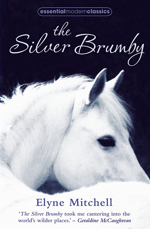 途方もない半球狂乱The Silver Brumby (Essential Modern Classics) (English Edition)