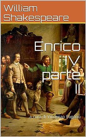 Enrico IV parte II