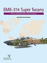 EMB-314 Super Tucano: Brazil's turboprop success story continues