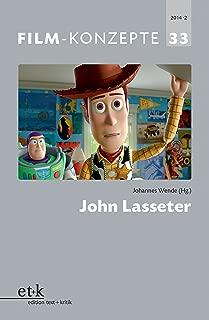 FILM-KONZEPTE 33 - John Lasseter (German Edition)