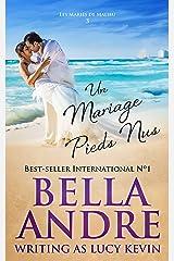 Un Mariage pieds nus (Les Mariés de Malibu 3) Format Kindle
