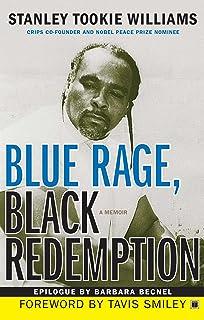 Blue Rage, Black Redemption: A Memoir