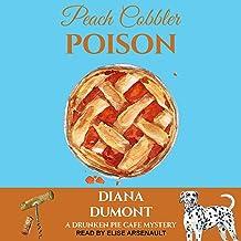 Peach Cobbler Poison: Drunken Pie Cafe Cozy Mystery Series, Book 1