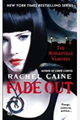 Fade Out: The Morganville Vampires Kindle Edition