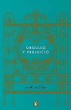 Orgullo y prejuicio (Edicion conmemorativa) / Pride and Prejudice (Commemorative  Edition) (Spanish Edition)