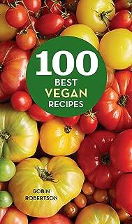 100 Best Vegan Recipes (100 Best Recipes)