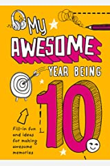 My Awesome Year being 10 Hardcover