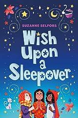 Wish Upon a Sleepover Kindle Edition