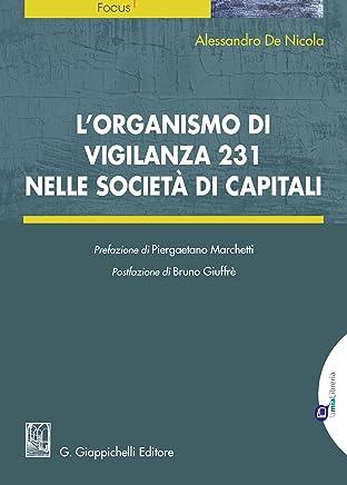 Lorganismo di vigilanza 231 nelle società di capitali