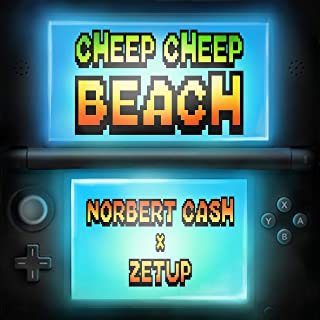 Cheep Cheep Beach (feat. Norbert Cash) [Explicit]