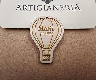 Artigianeria - Set di n°20 (o più) pezzi. Mongolfiera in legno personalizzato con nome e data. Ideale come bomboniera o se...