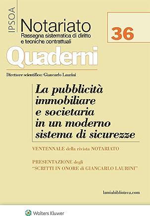 La pubblicità immobiliare e societaria in un moderno sistema di sicurezze: I ventanni della rivista Notariato