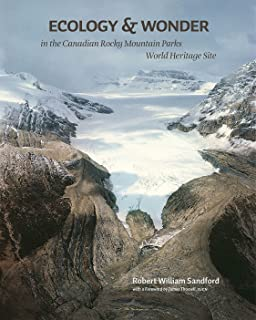 Ecology and Wonder in the Canadian Rocky Mountain Parks Heritage Site