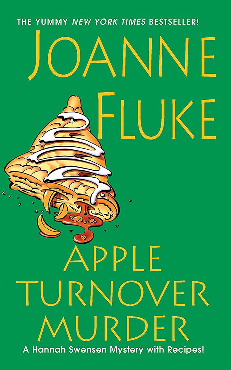 する必要があるパックせがむApple Turnover Murder (Hannah Swensen series Book 13) (English Edition)