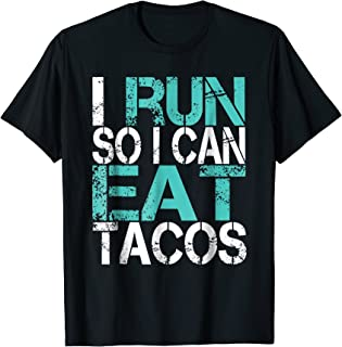 i run for tacos