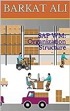 SAP WM: Organization Structure