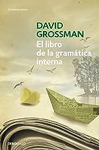 El libro de la gramática interna (Spanish Edition)