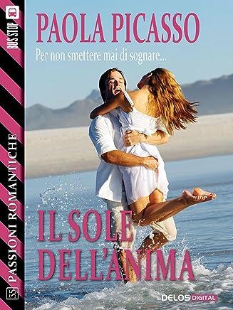 Il sole dellanima (Passioni Romantiche)