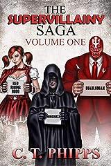 The Supervillainy Saga, Volume One Kindle Edition