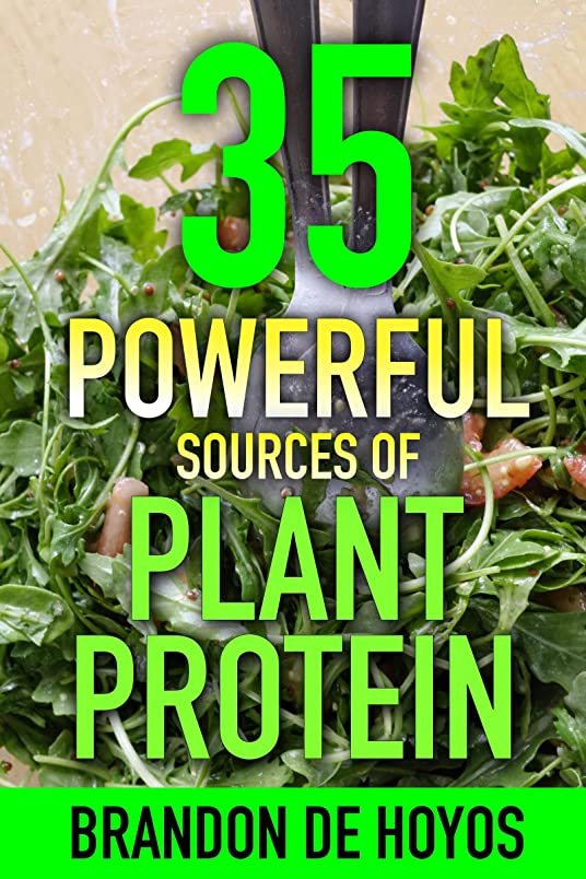35 Powerful Sources of Plant Protein: An A-to-Z Guide to Vegan Nutrition (English Edition)