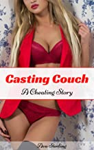 Casting Couch: A Cheating Story