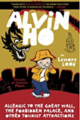 Alvin Ho: Allergic to the Great Wall, the Forbidden Palace, and Other Tourist Attractions Kindle Edition