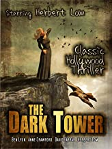 The Dark Tower: Classic Hollywood Thriller