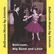 Ballroom, Big Band and Latin