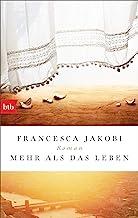 Mehr als das Leben: Roman (German Edition)