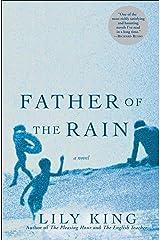 Father of the Rain: A Novel Kindle Edition