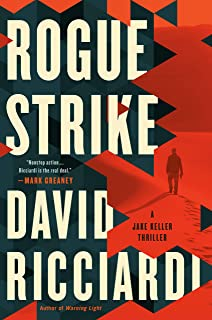 Rogue Strike (A Jake Keller Thriller Book 2)