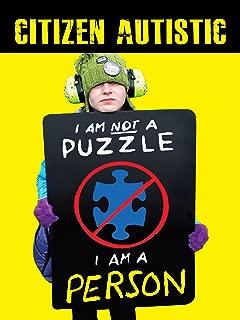 Citizen Autistic | I am not a puzzle. I am a person