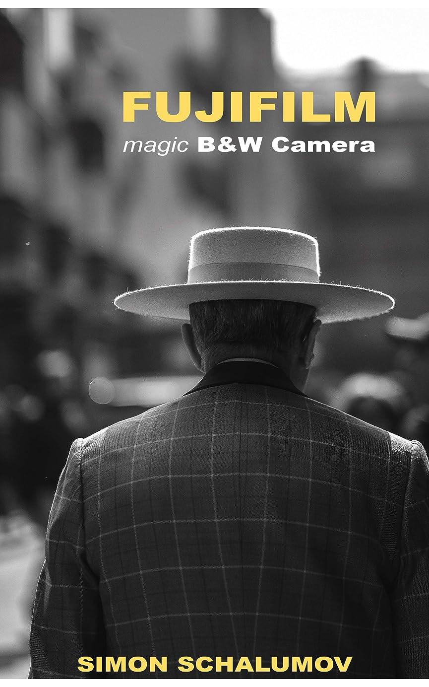 彼ら終わったスキームFUJIFILM's magic Black and White Street Photography Camera, the Fuji x100F (English Edition)
