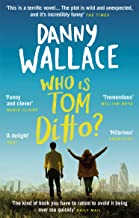Who is Tom Ditto?