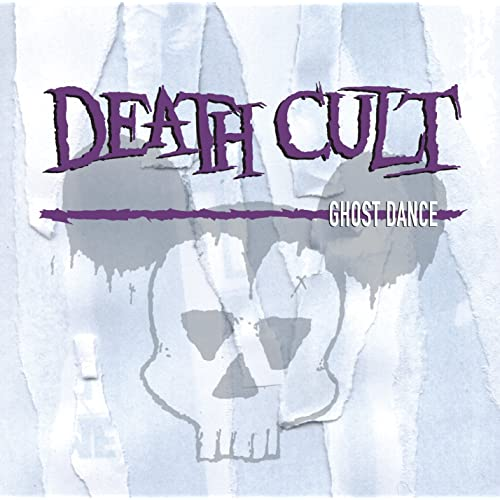 Death Cult - Ghost Dance