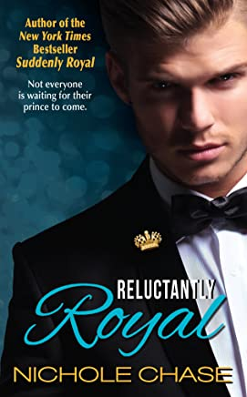 Reluctantly Royal (The Royal Series Book 3)