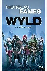 Wyld, T2 : Rose de Sang Pocket Book