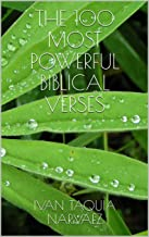 THE 100 MOST POWERFUL BIBLICAL VERSES (Spanish Edition)