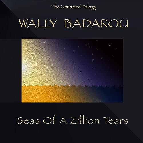 Seas of a Zillion Tears