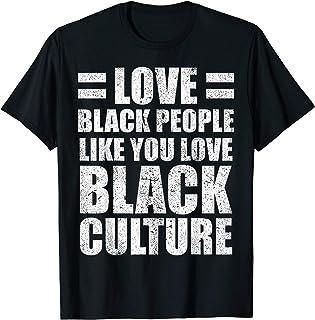Love Black People Culture Black Pride Melanin Gift 2020 T-Shirt