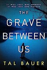 The Grave Between Us: M M Romantic Suspense (A Noah & Cole Thriller Book 2) Kindle Edition