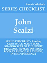John Scalzi - SERIES CHECKLIST - Reading Order of OLD MAN'S WAR, SHADOW WAR OF THE NIGHT DRAGONS, HUMAN DIVISION, LOCK IN, END OF ALL THINGS, INTERDEPENDENCY